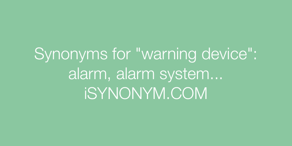 Synonyms warning device