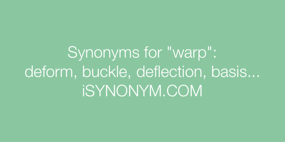 Synonyms warp