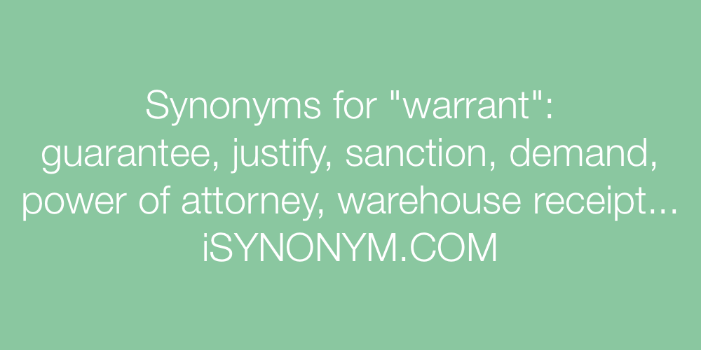 Synonyms warrant