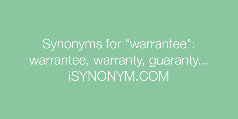 Synonyms warrantee