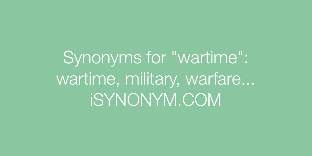 Synonyms wartime