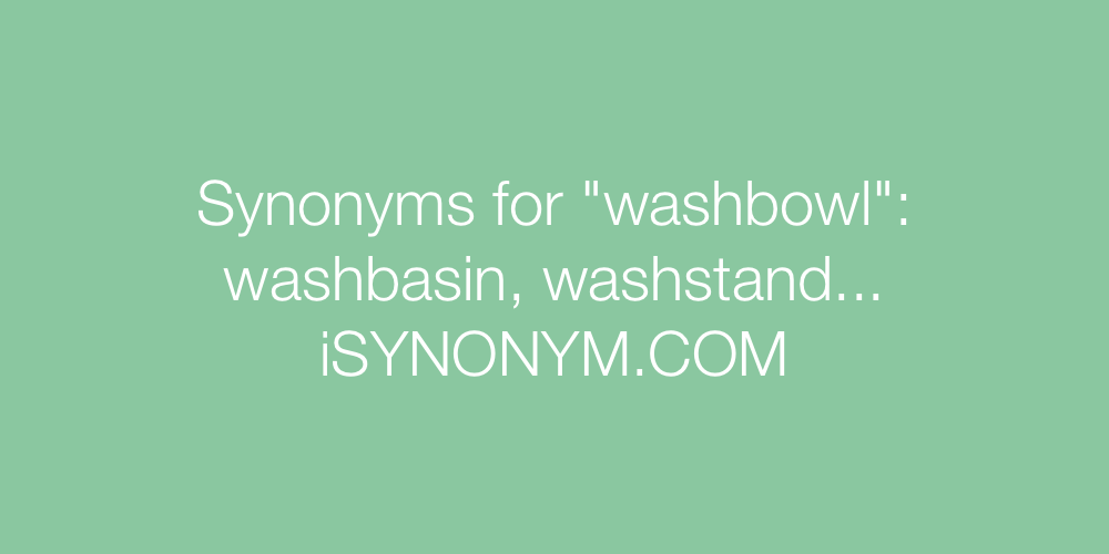 Synonyms washbowl