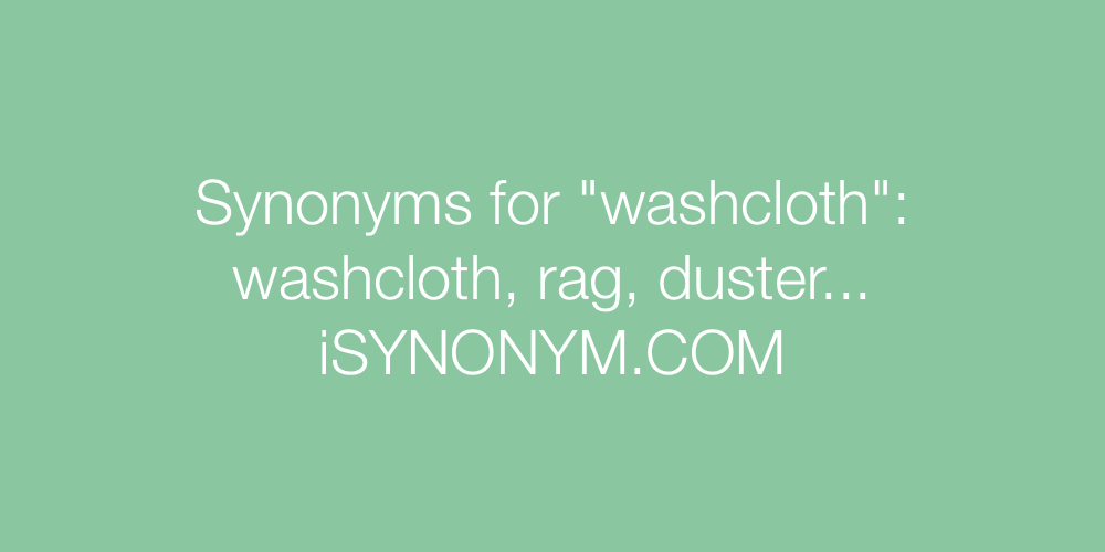 Synonyms washcloth