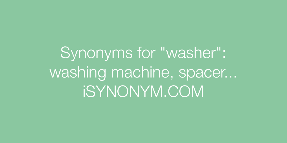Synonyms washer