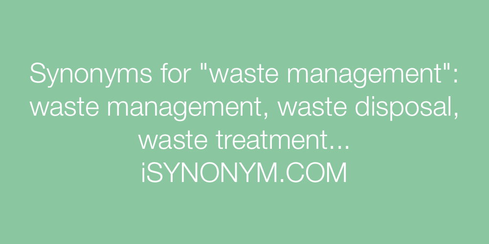 Synonyms waste management
