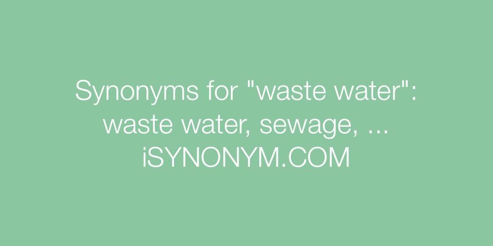 Synonyms waste water