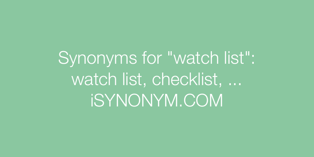 Synonyms watch list