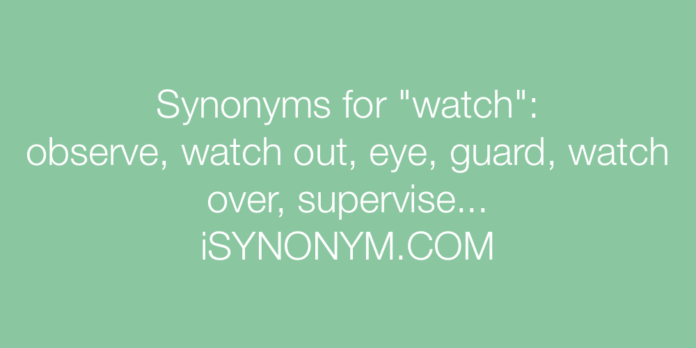 Synonyms watch