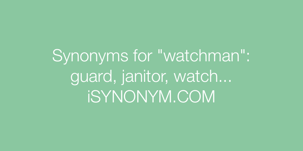 Synonyms watchman