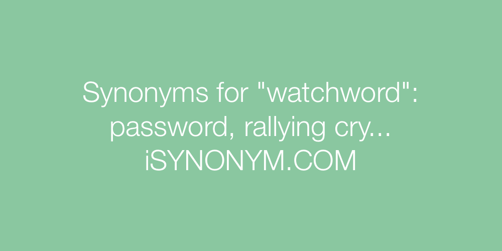 Synonyms watchword