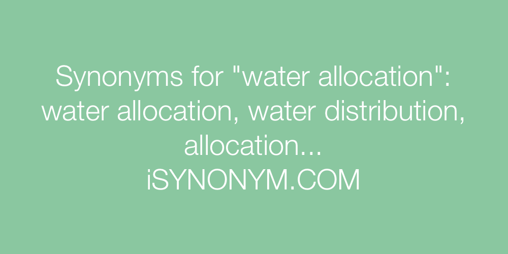 Synonyms water allocation