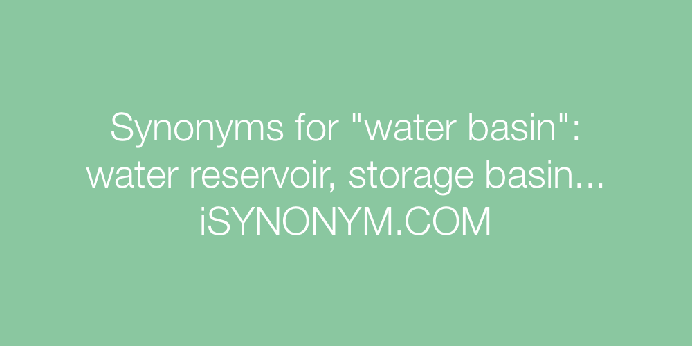 Synonyms water basin
