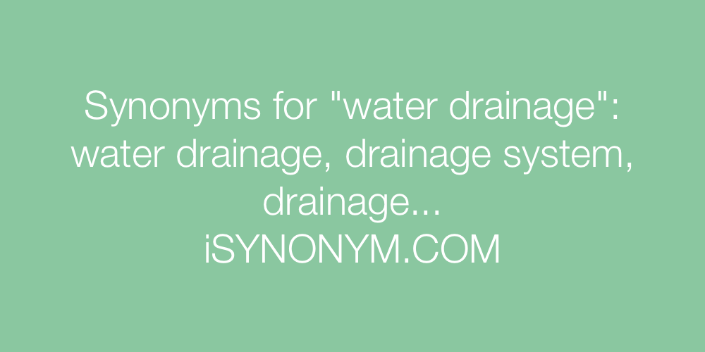 Synonyms water drainage
