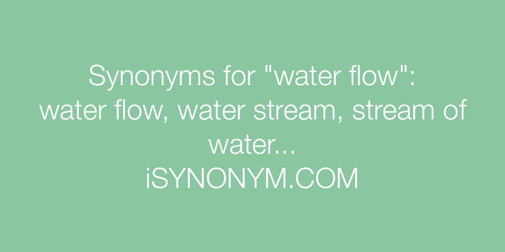 Synonyms water flow