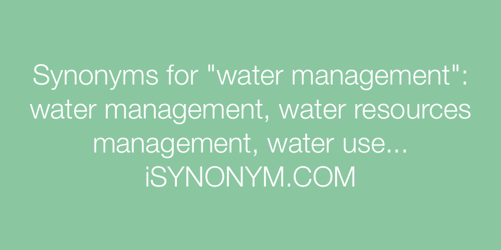 Synonyms water management