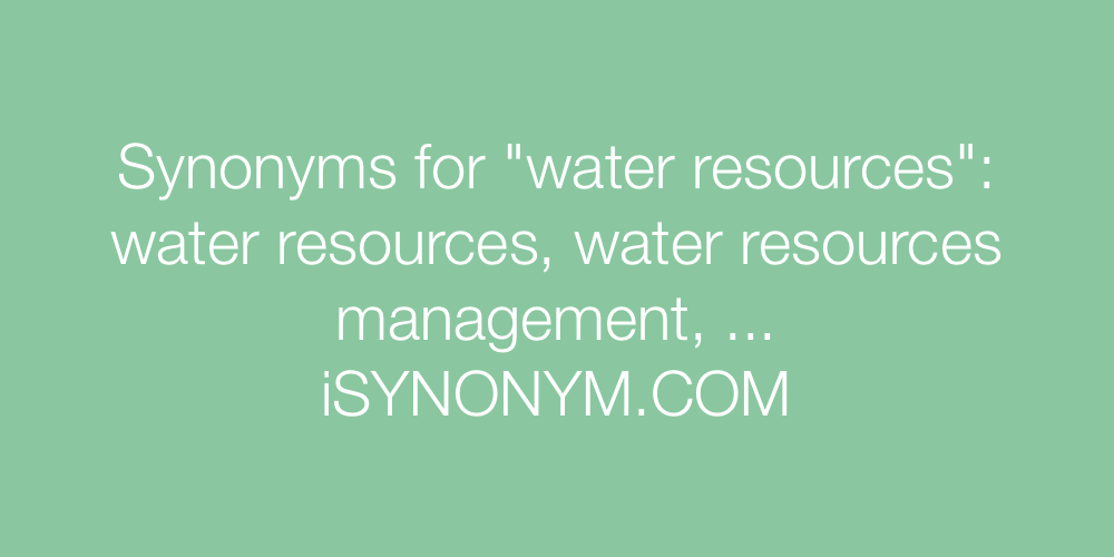 Synonyms water resources
