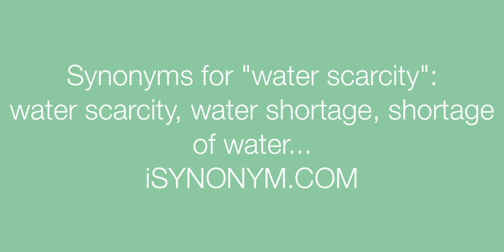Synonyms water scarcity