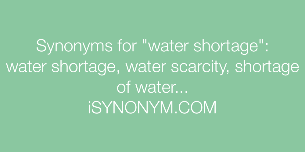 Synonyms water shortage