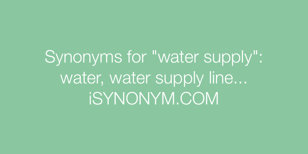 Synonyms water supply