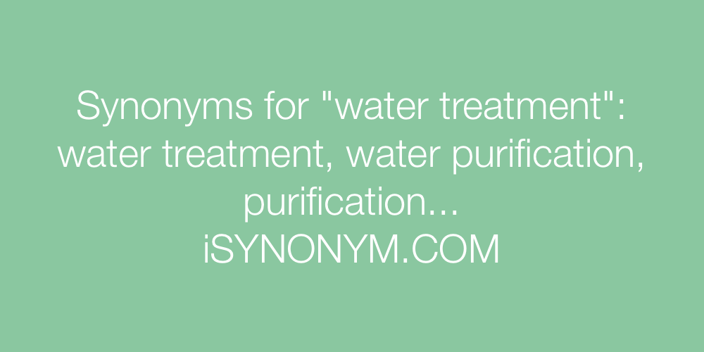 Synonyms water treatment