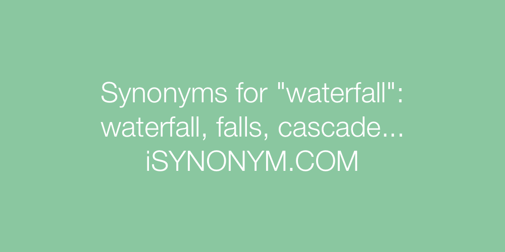 Synonyms waterfall
