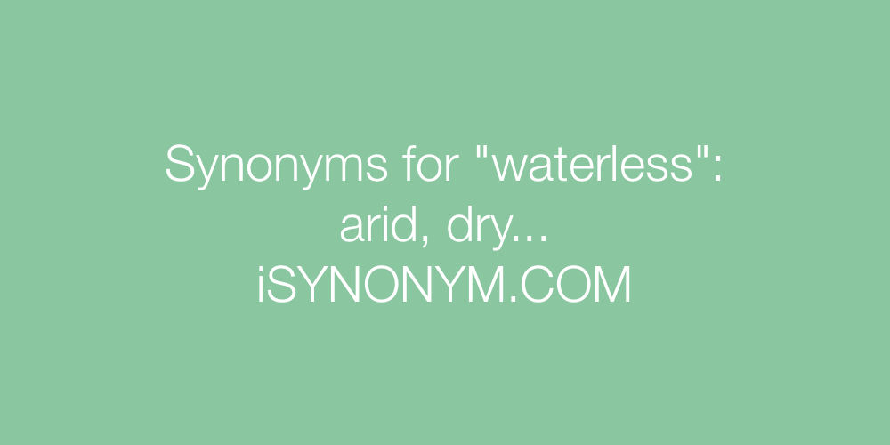 Synonyms waterless