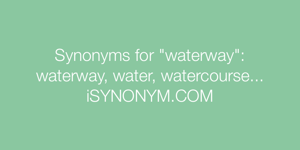 Synonyms waterway