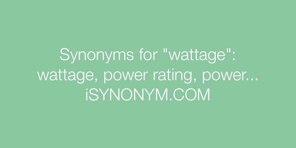 Synonyms wattage
