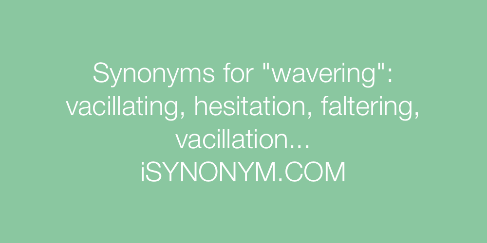 Synonyms wavering