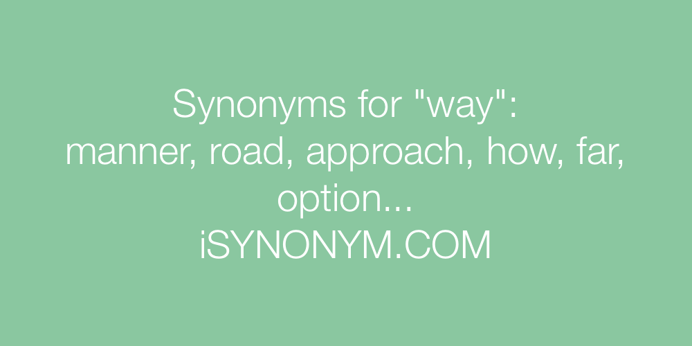 Synonyms way