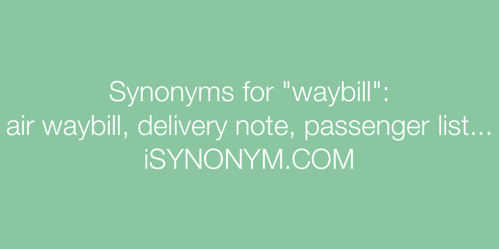 Synonyms waybill