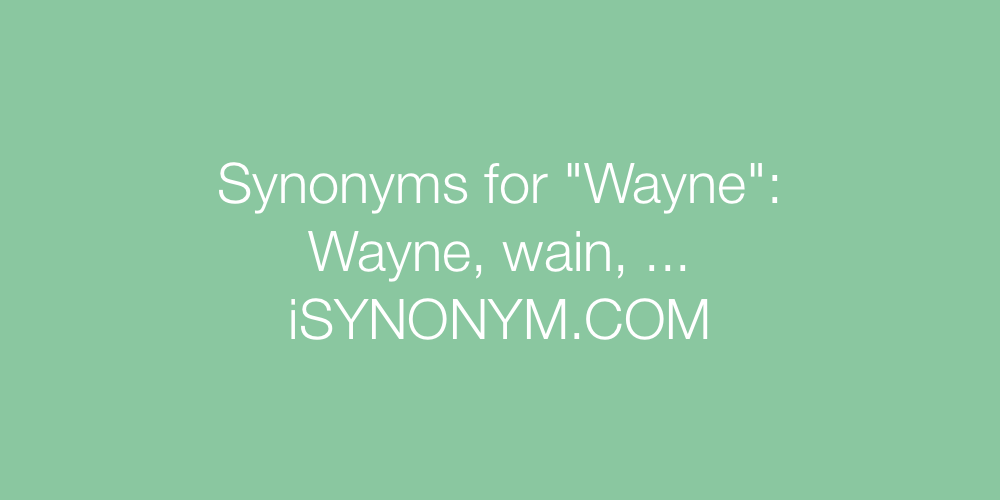 Synonyms Wayne
