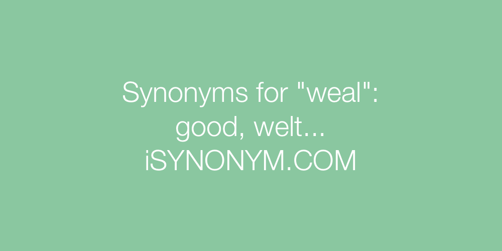 Synonyms weal