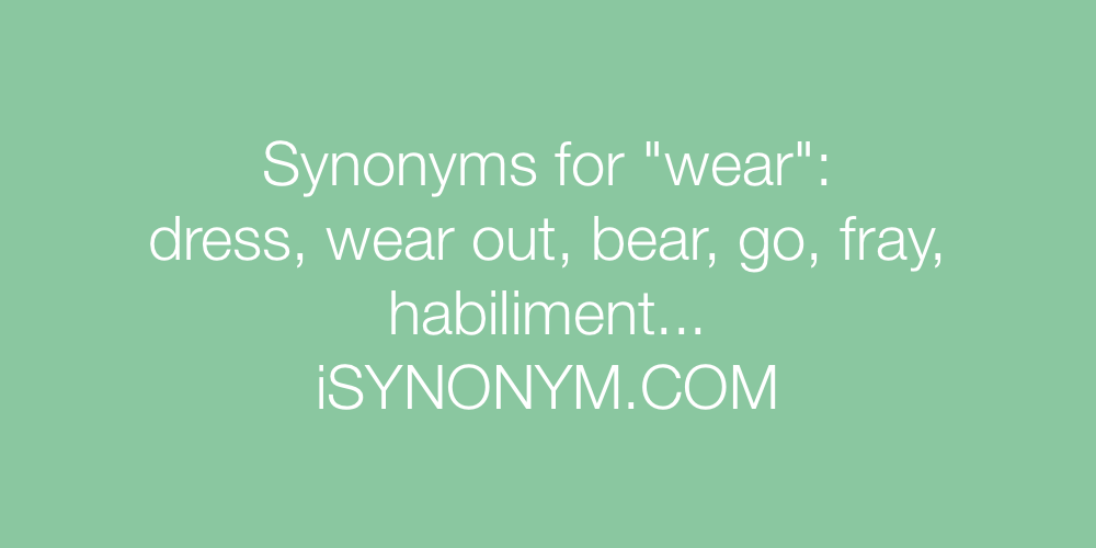 Synonyms wear