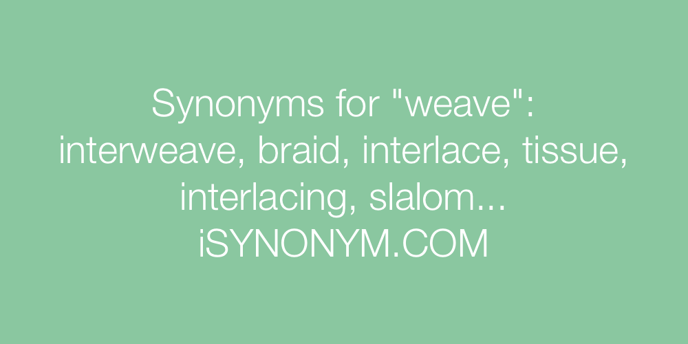 Synonyms weave
