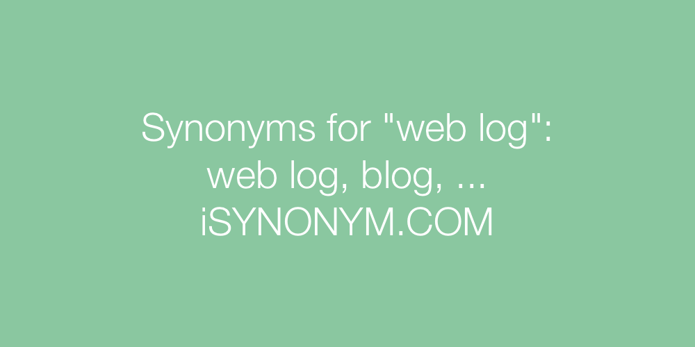 Synonyms web log