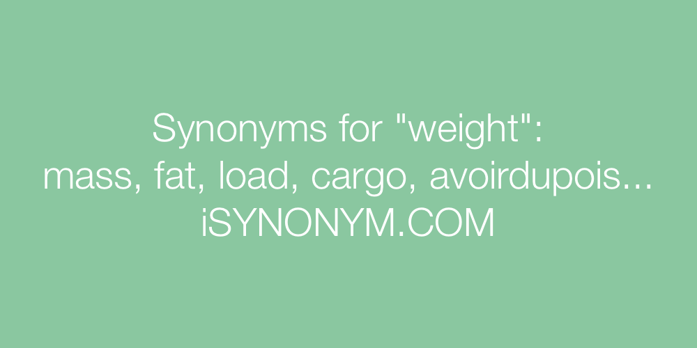 Synonyms weight