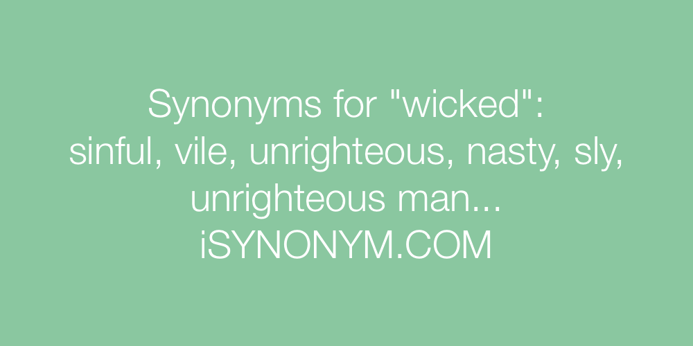 Synonyms wicked