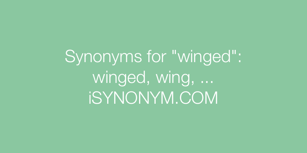 Synonyms winged