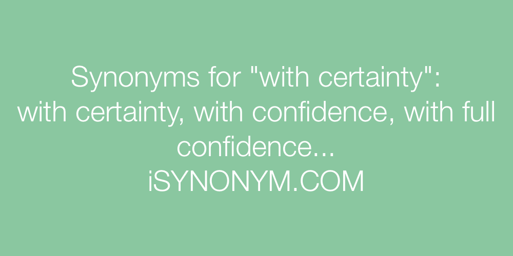 Synonyms with certainty