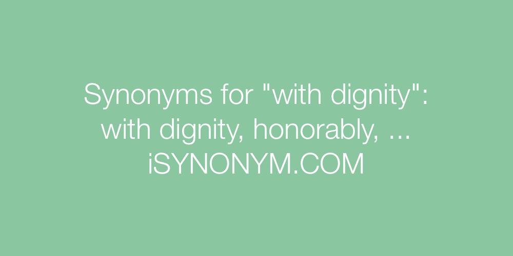 Synonyms with dignity