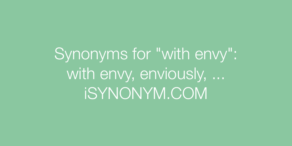 Synonyms with envy