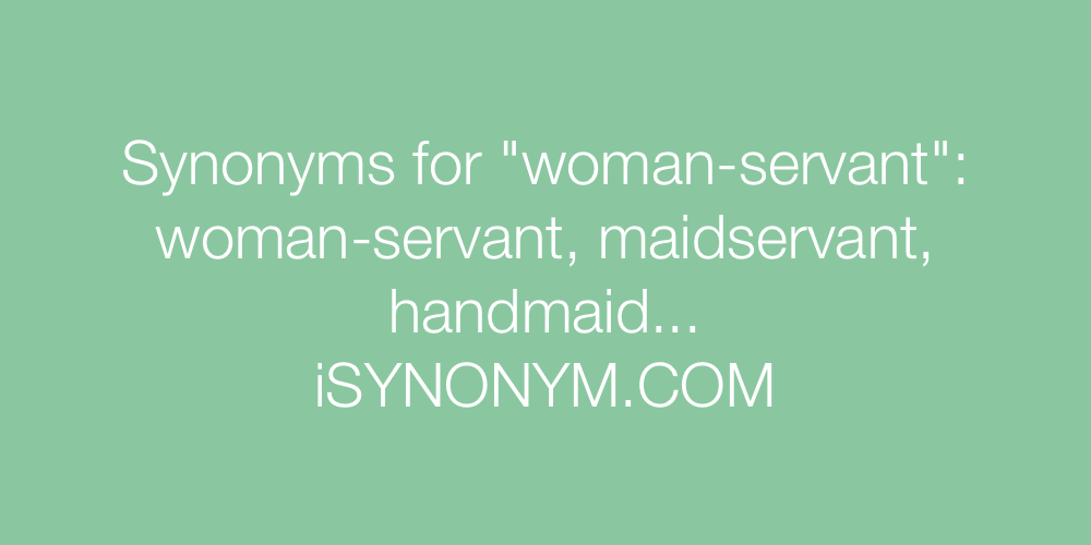 Picture Synonyms Woman Servant