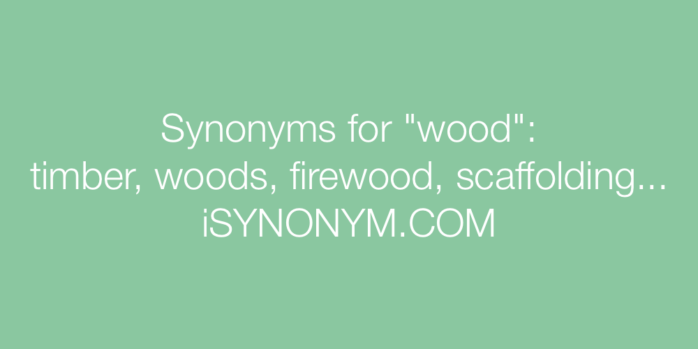 Synonyms wood