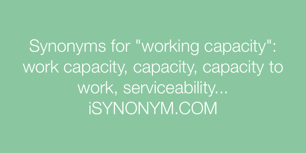 Synonyms working capacity