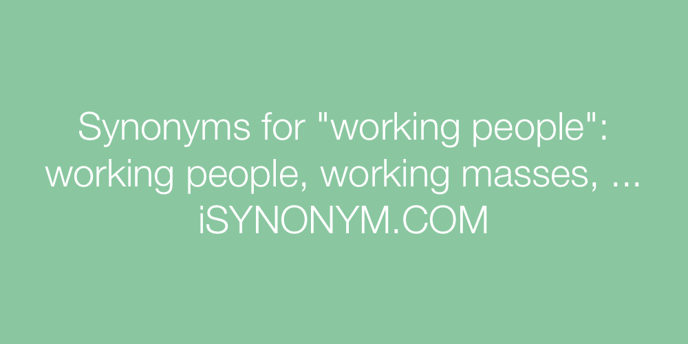 Synonyms working people