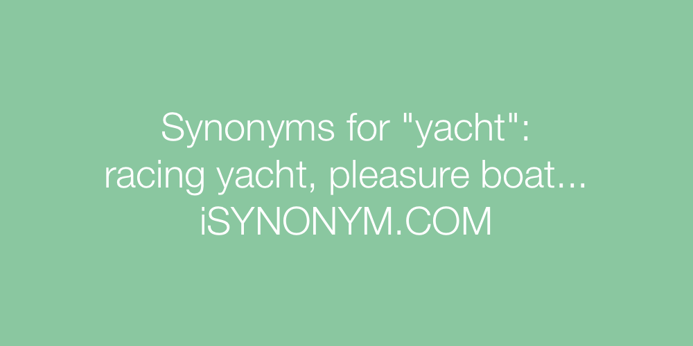 Synonyms yacht