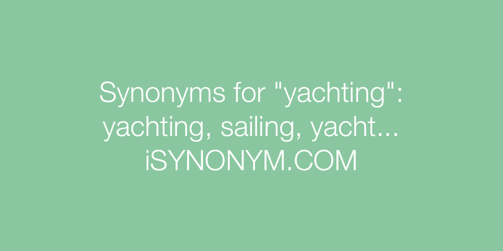 Synonyms yachting
