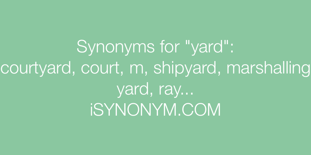 Synonyms yard