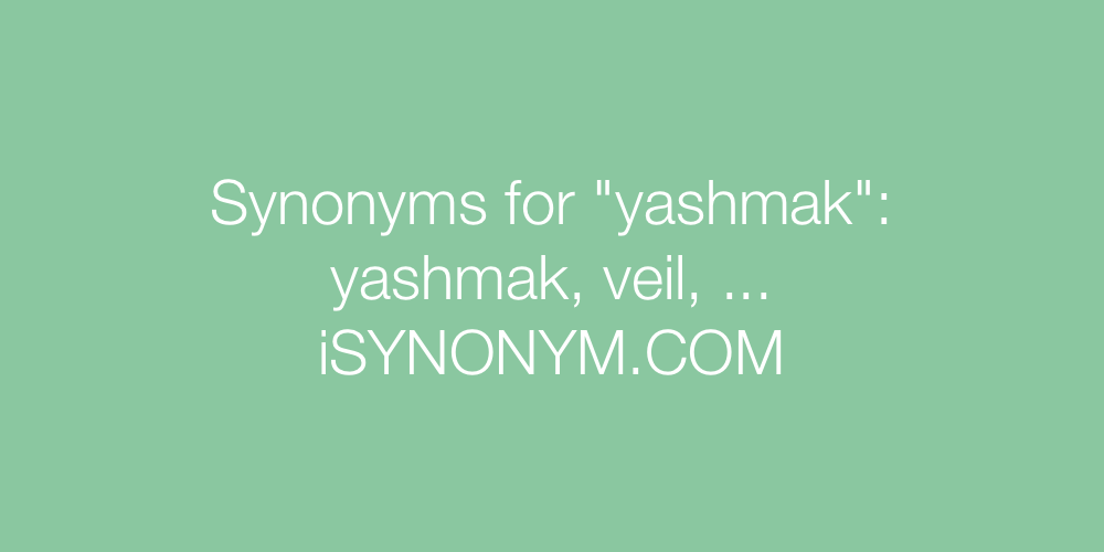 Synonyms yashmak